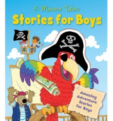 Stories for Boys - 5 Minute Tales