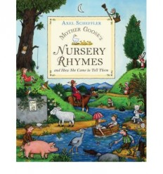 Mother Goose's Nursery Rhymes - And How She Came to Tell Them