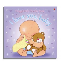 I Love You Baby (Usborne Snuggletime)