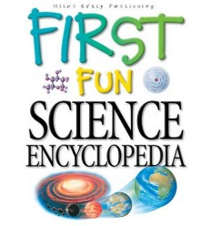 First Fun Science Encyclopedia