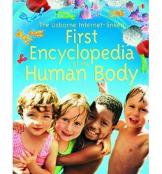 Usborne Internet-Linked First Encyclopedia of the Human Body