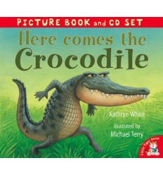 Here Comes the Crocodile! (Book & CD)