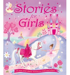 Stories for Girls: 20 New and Classic Stories