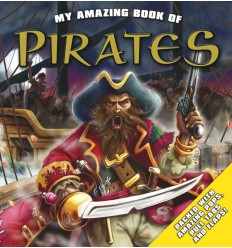 My Amazing Book Pirates: Packed with Amazing Pops, Pull Tabs and Flaps