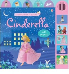 Cinderella: With Sounds (Usborne First Fairytales)