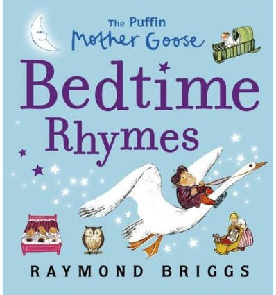 The Puffin Mother Goose Bedtime Rhymes