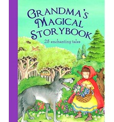 Grandma's Magical Storybook (25 Enchanting Tales)