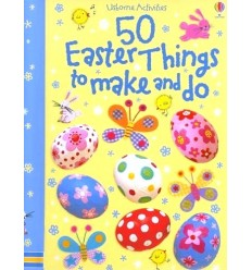 50 Easter Things to Make and Do (Usborne Activities)