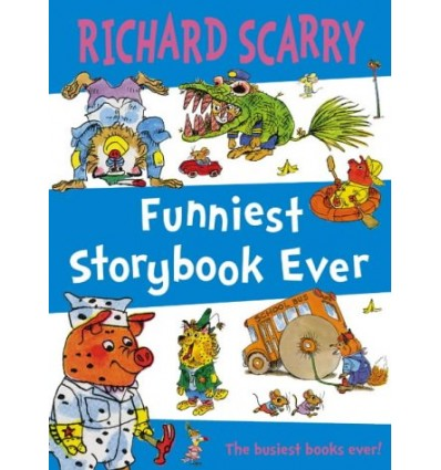 Funniest Storybook Ever (Richard Scarry)