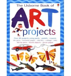 The Usborne Book of Art Projects (Usborne Art Ideas)