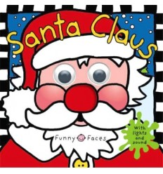 Santa Claus (Noisy Touch and Feel Sound Book)