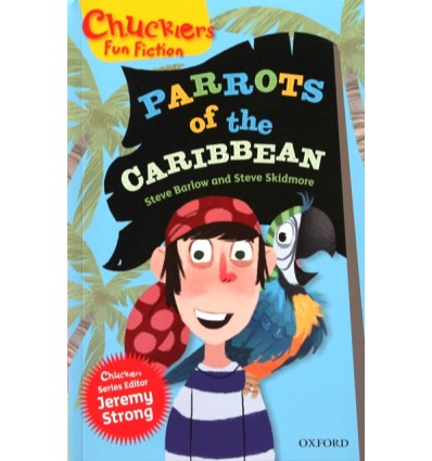 Parrots of the Caribbean (Oxford Reading Tree Chucklers: Level 11)
