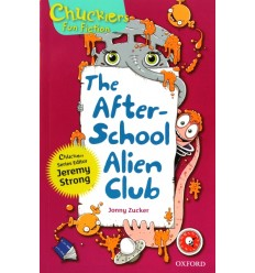 The After-School Alien Club (Oxford Reading Tree Chucklers: Level 10)