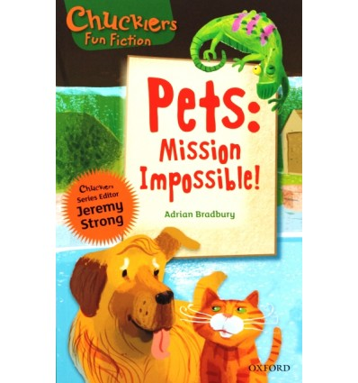 Pets: Mission Impossible! (Oxford Reading Tree Chucklers: Level 9)