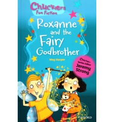 Roxanne and the Fairy Godbrother (Oxford Reading Tree Chucklers: Level 8)