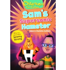 Sam's Supersonic Hamster (Oxford Reading Tree Chucklers: Level 8)