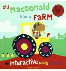 Old Macdonald Had a Farm (Interactive Noisy Book)