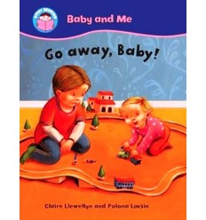 Go away, Baby! (Start Reading: Baby and Me)
