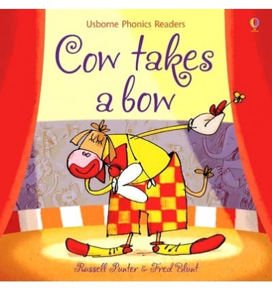Cow Takes a Bow (Usborne Phonics Readers)