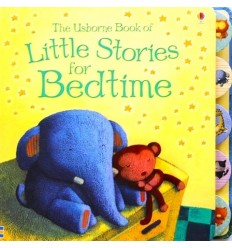 Little Stories for Bedtime (Usborne Anthologies and Treasuries)