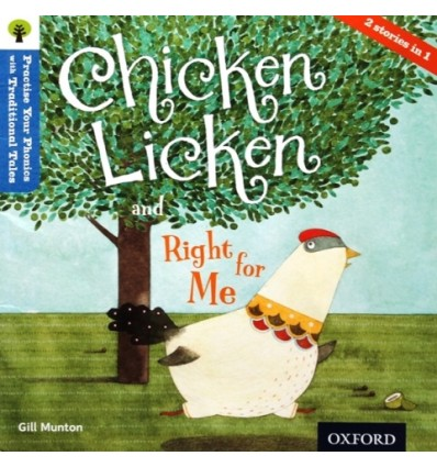 Chicken Licken & Right for Me (Oxford Reading Tree Traditional Tales)