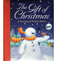 The Gift of Christmas: A Treasury of Festive Stories