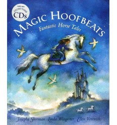 Magic Hoofbeats - Fantastic Horse Tales (Book & 2 CDs)