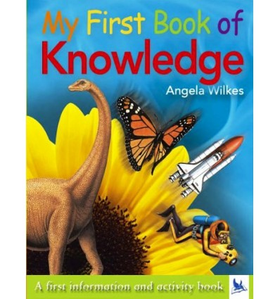 My First Book of Knowledge: A First Information and Activity Book
